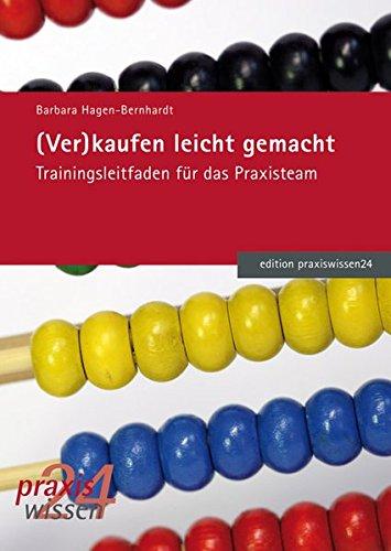 (Ver)kaufen leicht gemacht (edition praxiswissen)