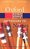 A Dictionary of First Names, Patrick Hanks and Flavia Hodges, 0198610602
