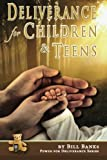 Deliverance for Children and Teens, Bill Banks, 0892280344