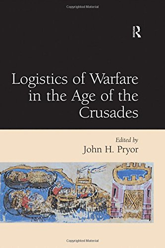 [BEST] Logistics of Warfare in the Age of the Crusades DOC