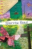 Sparrow Road, Sheila O'Connor, 0399254587