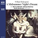 A Midsummer Night's Dream (Dramatised) Performance by William Shakespeare Narrated by Warren Mitchell, Michael Maloney, Sarah Woodward