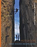 img - for Cengage Advantage Series: Motivation: Theory Research and Application (Cengage Advantage Books) book / textbook / text book