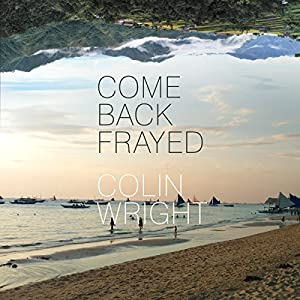 Come Back Frayed Audiobook