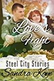 Love's Fight (Steel City Stories Book 1)