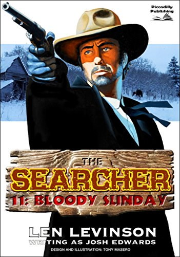 The Searcher 11: Bloody Sunday (A Searcher Western)