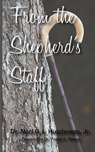 From the Shepherd's Staff (Shepherd Staff Book)