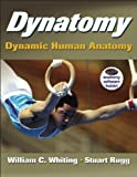Dynatomy with DVD: Dynamic Human Anatomy