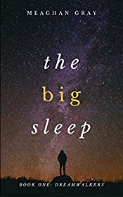 The Big Sleep: Dreamwalkers