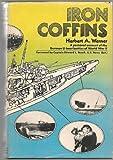 Iron Coffins, Herbert A. Werner, 0030813220