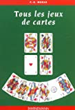 Tous les jeux de cartes et leurs règles
