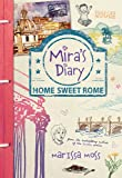 Mira's Diary: Home Sweet Rome by Marissa Moss front cover