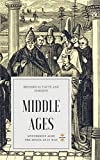 MIDDLE AGES: Mysterious Ages (Great World History Book 5)