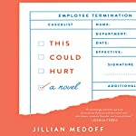 This Could Hurt: A Novel | Jillian Medoff