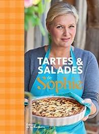 Tartes & salades de Sophie par Sophie Dudemaine