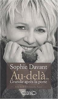 Au-delà... : grandir après la perte, Davant, Sophie
