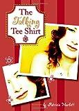 The Talking Tee Shirt, Patricia Marlett, 1598863304