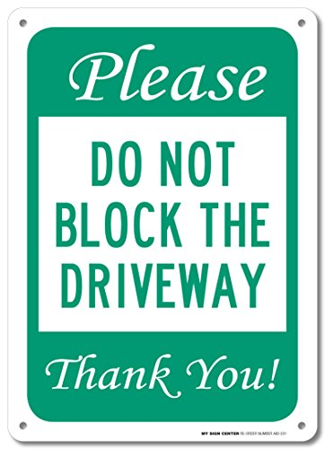 Please Block Driveway Thank Sign