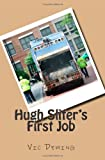 Hugh Slifer's First Job, Vic Deming, 1461015731