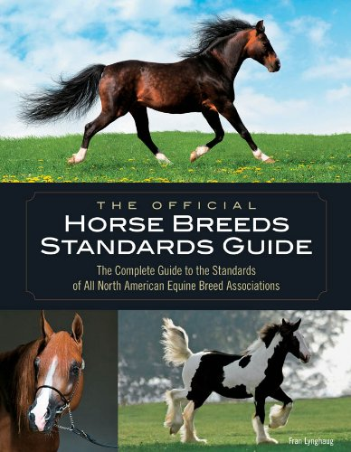 The Official Horse Breeds Standards Guide ()