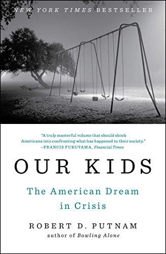Image of Our Kids: The American Dream in Crisis