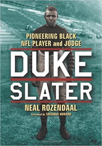 Duke Slater: Pioneering Black NFL Player and Judge