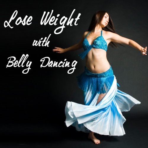 Amazon.com: Lose Weight With Belly Dancing: The Belly ...