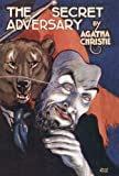 The Secret Adversary (Agatha Christie Facsimile Edtn)