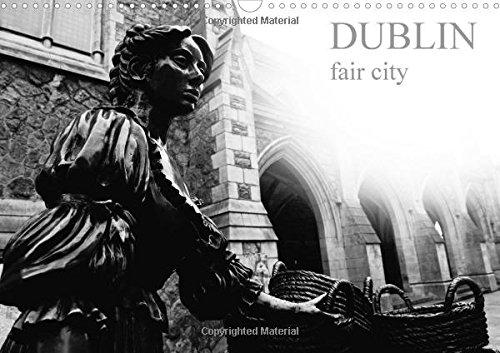 Dublin fair city 2016: Some of the details of the most charming city of Ireland, Dublin. (Calvendo Places) ebook