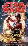 Luke Skywalker and the Shadows of Mindor: Star Wars Legends (Star Wars - Legends)