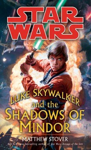 Luke Skywalker and the Shadows of Mindor (Star Wars) (Star Wars - Legends)