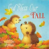 God Bless Our Fall (A God Bless Book)