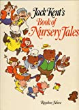 img - for Jack Kent's Book of Nursery Tales book / textbook / text book