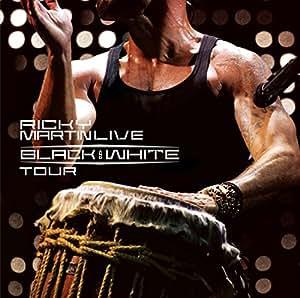 Ricky Martin - Ricky Martin...Live Black & White Tour