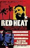 Red Heat, Alex von Tunzelmann, 0805090673