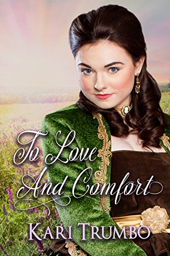 To Love and Comfort (Western Vows Book 4) by [Trumbo, Kari]