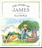The Story of James, David M. McPhail, 0525445293