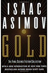 Gold: The Final Science Fiction Collection Kindle Edition