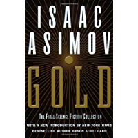 Gold: The Final Science Fiction Collection (English Edition)