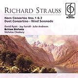 : R. Strauss: Horn Concertos Nos. 1 & 2 / Duet Concertino / Serenade for Wind ~ Pyatt