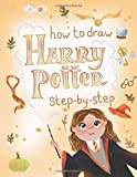 How To Draw Harry Potter: Harry Potter Drawing and Coloring Book For Kids(Unofficial)