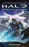 Halo, tome 1 : Les Chasseurs dans l'ombre par David