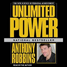 Unlimited Power Audiobook by Anthony Robbins Narrated by Anthony Robbins