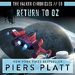 Return to Oz: The Falken Chronicles, Book 3 | Piers Platt