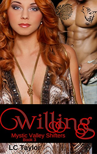 Willing: Book Three (Mystic Valley Shifters 3)