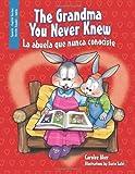 The Grandma You Never Knew, Carolee Aker, 1463445776