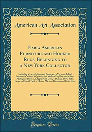 Early American Furniture And Hooked Rugs Belonging To A New