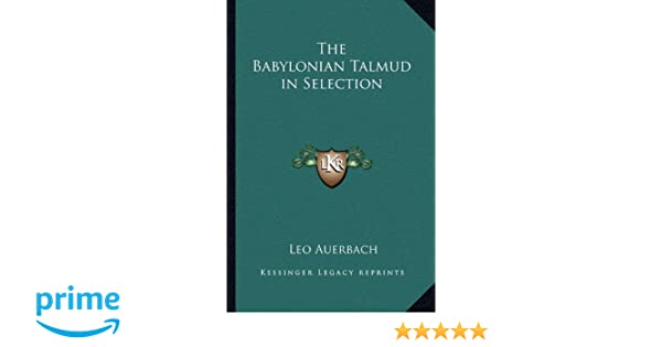 The Babylonian Talmud in Selection