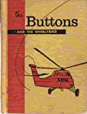 img - for The Buttons and the Whirly Bird book / textbook / text book