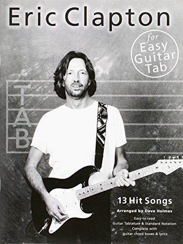 Eric Clapton For Easy Guitar Tab (Guitar Tab / Artist Songbook) by Eric Clapton (1-Jan-1999) Paperback